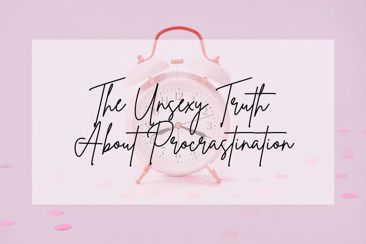 truth about procrastination